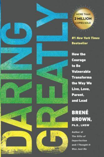 Daring Greatly - Brene Brown