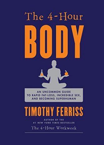 The 4-Hour Body - Tim Ferriss
