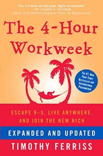 The 4-Hour Workweek - Tim Ferriss