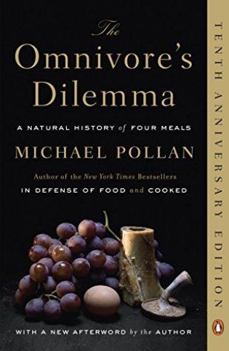 The Omnivore's Dilemma - Michael Pollan