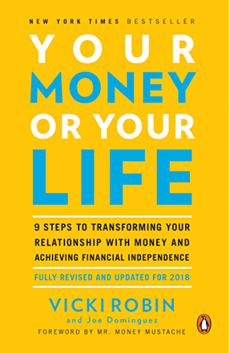 Your Money or Your Life - Vicki Robin